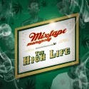 The High Life mixtape cover art