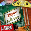 The High Life 2 mixtape cover art