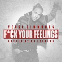 Verse Simmonds - F*ck Your Feelings mixtape cover art