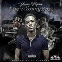 YWM Flyaa - Life Of A Young Boss mixtape cover art