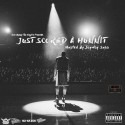 Just Scored A Hunnit (Hosted By JayWay Sosa) mixtape cover art