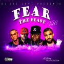Fear The Beast 6 (Hosted By Fred The Godson) mixtape cover art