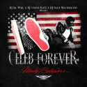 Celeb Forever - Make Believers mixtape cover art