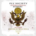 Fly Society - International Passport mixtape cover art