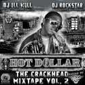 Hot Dollar - The Crackhead Mixtape, Vol. 2 mixtape cover art