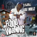 Jae Millz - The Flood Warning mixtape cover art
