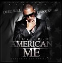Juice - American Me mixtape cover art