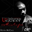 Kevin McCall - Un-Invited Guest mixtape cover art