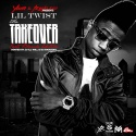 Lil Twist - The Takeover (Carte Blanche Edition) mixtape cover art