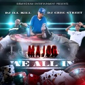 M.A.J.O.R. - We All In mixtape cover art