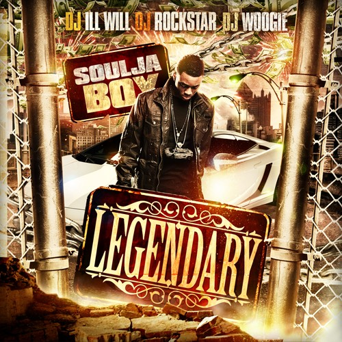 Soulja Boy - Legendary Mixtape