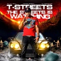 T Streets - The Streets Is Watching mixtape cover art