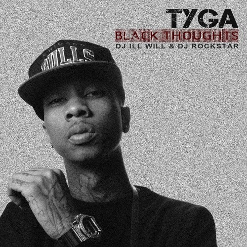 Tyga - Black Thoughts