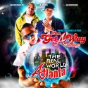 Dem Get-A-Way Boyz - The Real World Atlanta mixtape cover art