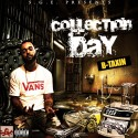 B-Taxin - Collection Day mixtape cover art