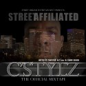 C Stylz - Street Affiliated mixtape cover art