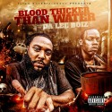 Da Lee Boiz - Blood Thicker Than Water mixtape cover art