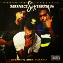 Dinero & Joey Franko - Money Sex Drugs  mixtape cover art