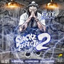 Fat $tackz - Stackz Effects 2 mixtape cover art