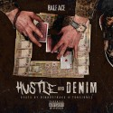 Half Ace - Hustle And Denim mixtape cover art
