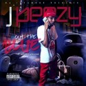 J. Peezy - Out The Blue mixtape cover art