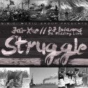 Jai Xue - Struggle mixtape cover art