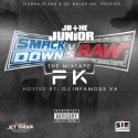 JD The Junior & PK - Smackdown Vs. Raw mixtape cover art