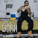 Jo$e - Back To Work (The Fixtape) mixtape cover art
