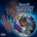 KennyG - Already Famous mixtape cover art