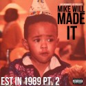 Mike Will - Est. In 1989 (Part 2) mixtape cover art