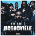Mir Trillz - Rondoville The Mixtape mixtape cover art
