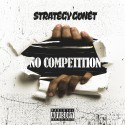 Strategy Gonet - No Competition  mixtape cover art