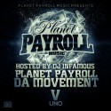 Payroll Jackson - Planet Payroll Da Movement V Uno mixtape cover art