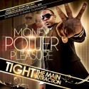 Tight - Money, Power, Pleasure mixtape cover art