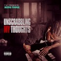 King Tone - Unscrabbling My Thoughts mixtape cover art