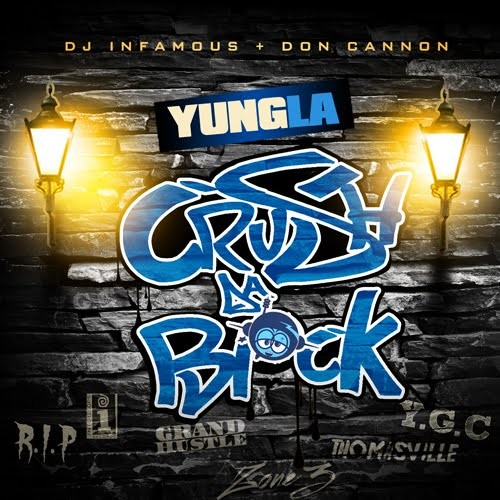 Yung L.A. - Crush Da Block Mixtape