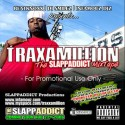 Traxamillion - The Slap Addict Mixtape mixtape cover art