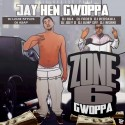 Jay Hen Gwoppa - Zone 6 Gwoppa mixtape cover art