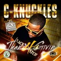 C-Knuckles - Thanx 4 Givin mixtape cover art
