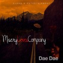 Dae Dae - Misery Loves Company mixtape cover art