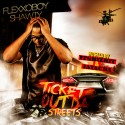 Flexxoboy Shawty - Ticket Out Da Streets mixtape cover art
