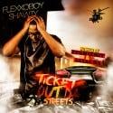 Flexxoboy Shawty - Ticket Out Da Streets mixtape cover art