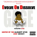 Gage - Evolve Or Dissolve mixtape cover art