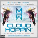 Mike Millz - Cloud Hoppin mixtape cover art