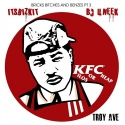 Troy Ave - KFC (Kilos For Cheap) mixtape cover art