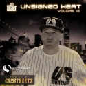 Unsigned Heat 16 (Hosted By Cris Streetz) mixtape cover art