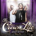 Crown Life (Hosted By A$AP Rocky) mixtape cover art