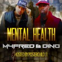 M4Fred & Dino - Mental Health mixtape cover art