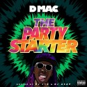 Dmac - Party Starter mixtape cover art