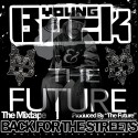 Young Buck & The Future - Back For The Streets mixtape cover art
